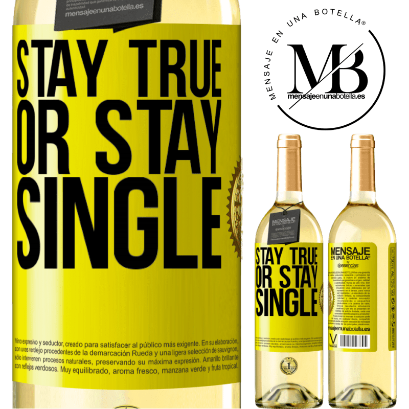 24,95 € Free Shipping   White Wine WHITE Edition Stay true, or stay single Yellow Label. Customizable label Young wine Harvest 2020 Verdejo