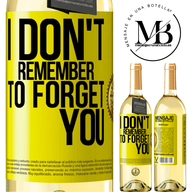 24,95 € Free Shipping | White Wine WHITE Edition I do not remember to forget you Yellow Label. Customizable label Young wine Harvest 2020 Verdejo