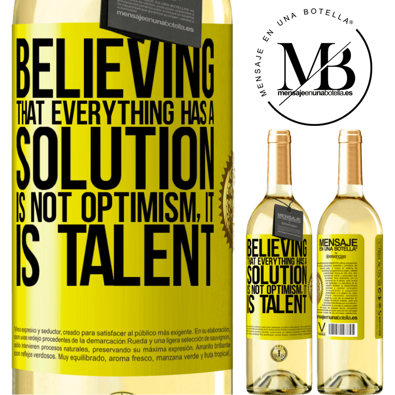 24,95 € Free Shipping | White Wine WHITE Edition Believing that everything has a solution is not optimism. Is slow Yellow Label. Customizable label Young wine Harvest 2020 Verdejo