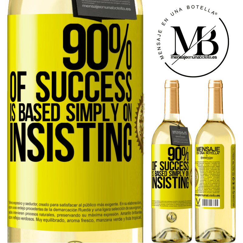 24,95 € Free Shipping | White Wine WHITE Edition 90% of success is based simply on insisting Yellow Label. Customizable label Young wine Harvest 2020 Verdejo