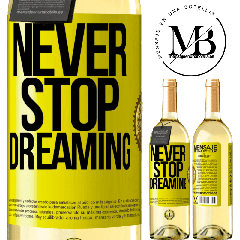 24,95 € Free Shipping | White Wine WHITE Edition Never stop dreaming Yellow Label. Customizable label Young wine Harvest 2020 Verdejo