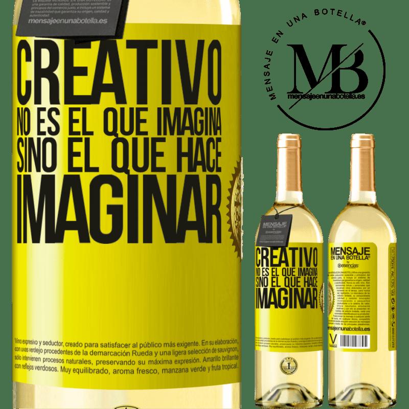 24,95 € Envío gratis | Vino Blanco Edición WHITE Creativo no es el que imagina, sino el que hace imaginar Etiqueta Amarilla. Etiqueta personalizable Vino joven Cosecha 2020 Verdejo