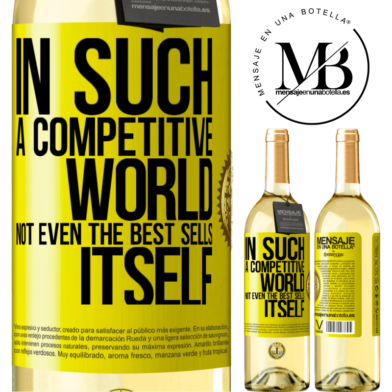 24,95 € Free Shipping | White Wine WHITE Edition In such a competitive world, not even the best sells itself Yellow Label. Customizable label Young wine Harvest 2020 Verdejo