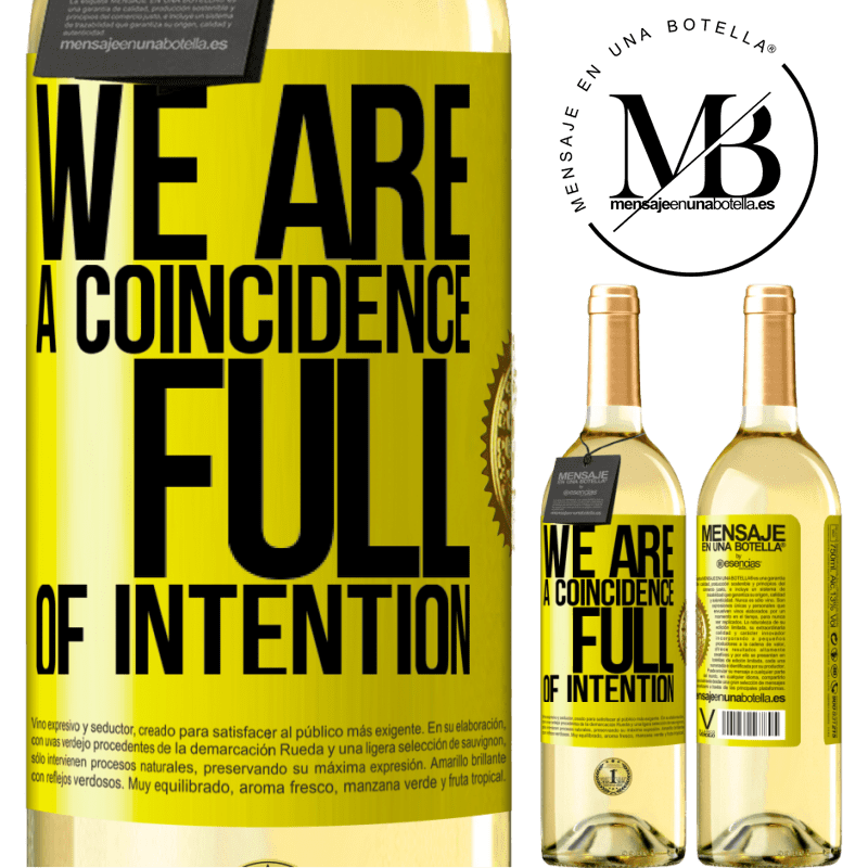 24,95 € Free Shipping | White Wine WHITE Edition We are a coincidence full of intention Yellow Label. Customizable label Young wine Harvest 2020 Verdejo