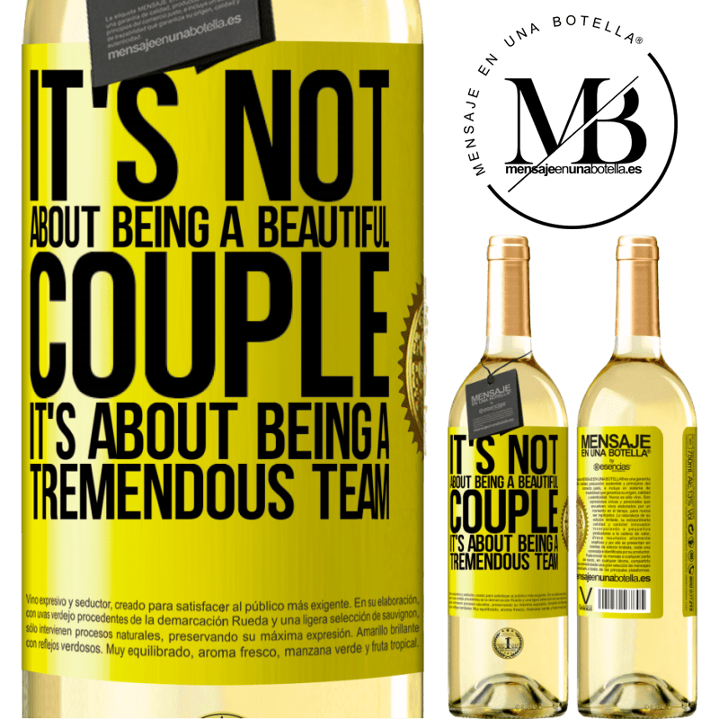24,95 € Free Shipping | White Wine WHITE Edition It's not about being a beautiful couple. It's about being a tremendous team Yellow Label. Customizable label Young wine Harvest 2020 Verdejo