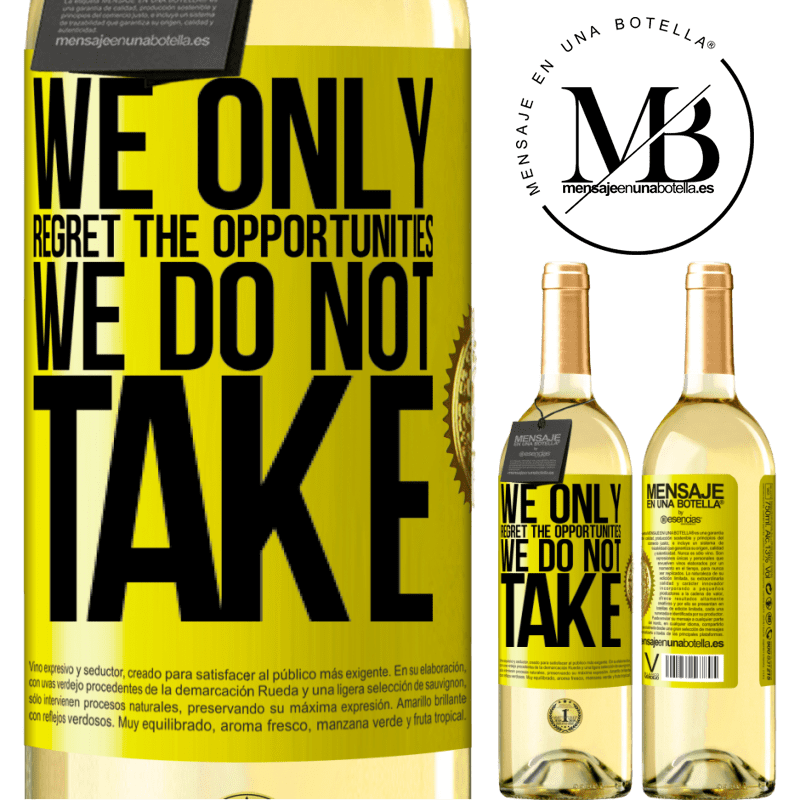 24,95 € Free Shipping | White Wine WHITE Edition We only regret the opportunities we do not take Yellow Label. Customizable label Young wine Harvest 2020 Verdejo