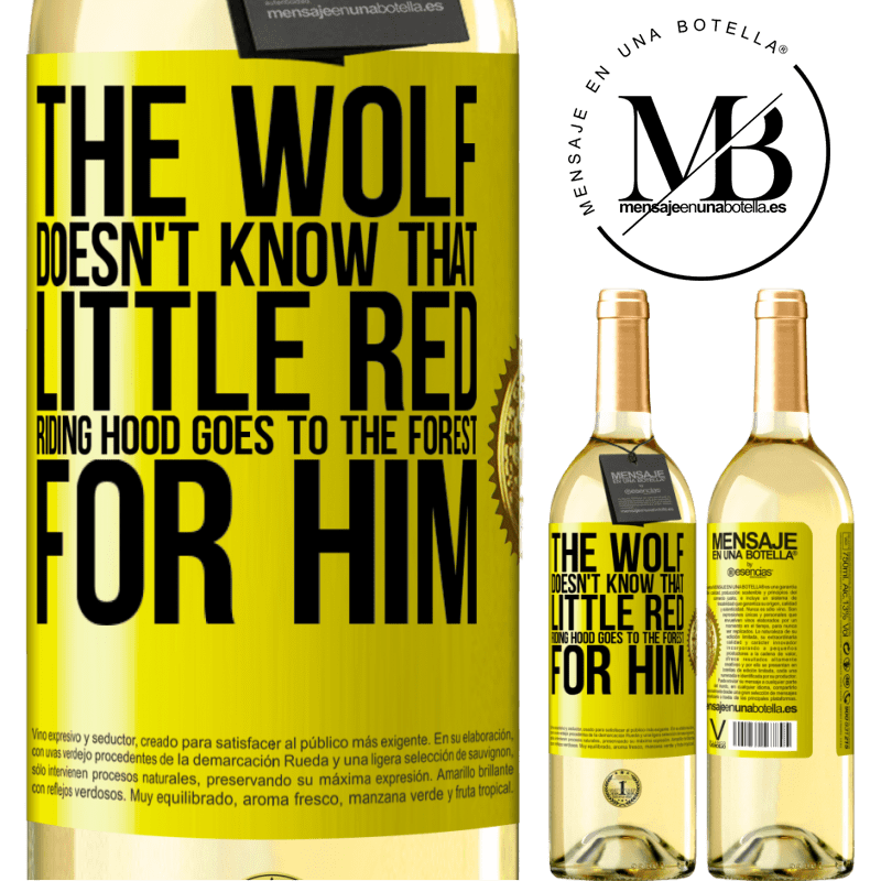 24,95 € Free Shipping | White Wine WHITE Edition He does not know the wolf that little red riding hood goes to the forest for him Yellow Label. Customizable label Young wine Harvest 2020 Verdejo