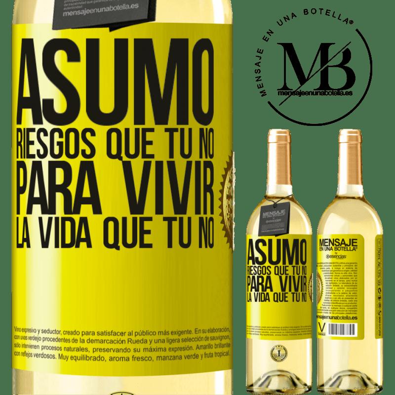 24,95 € Envoi gratuit   Vin blanc Édition WHITE Je prends des risques que tu ne fais pas, pour vivre la vie que tu ne fais pas Étiquette Jaune. Étiquette personnalisable Vin jeune Récolte 2020 Verdejo