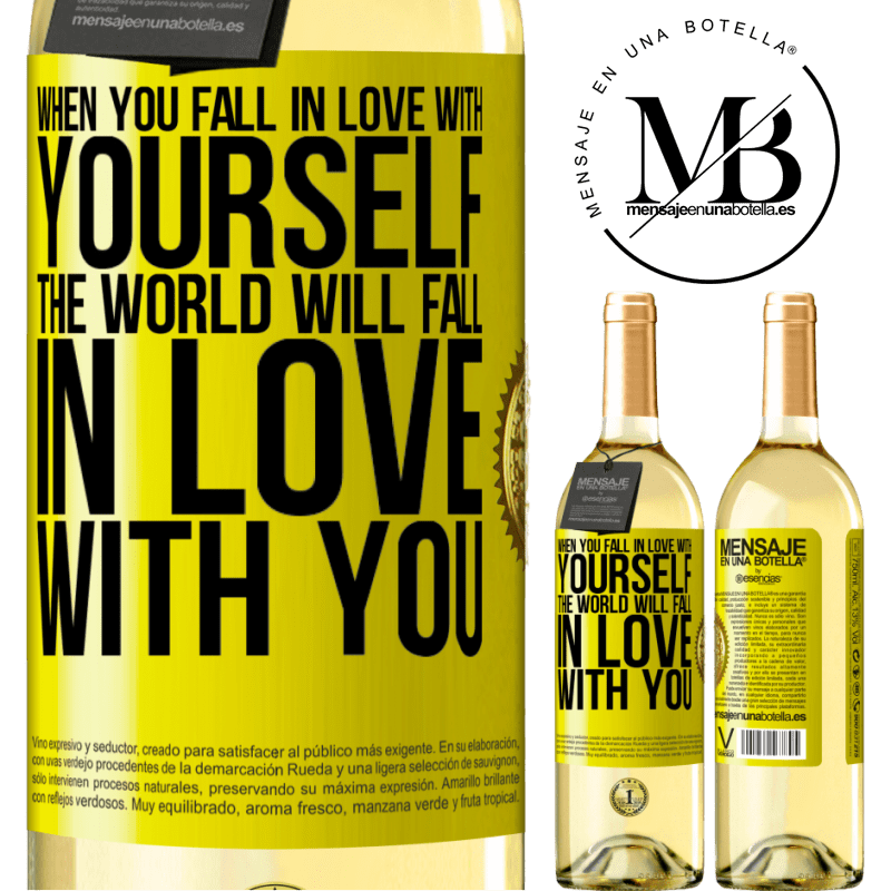 24,95 € Free Shipping   White Wine WHITE Edition When you fall in love with yourself, the world will fall in love with you Yellow Label. Customizable label Young wine Harvest 2020 Verdejo