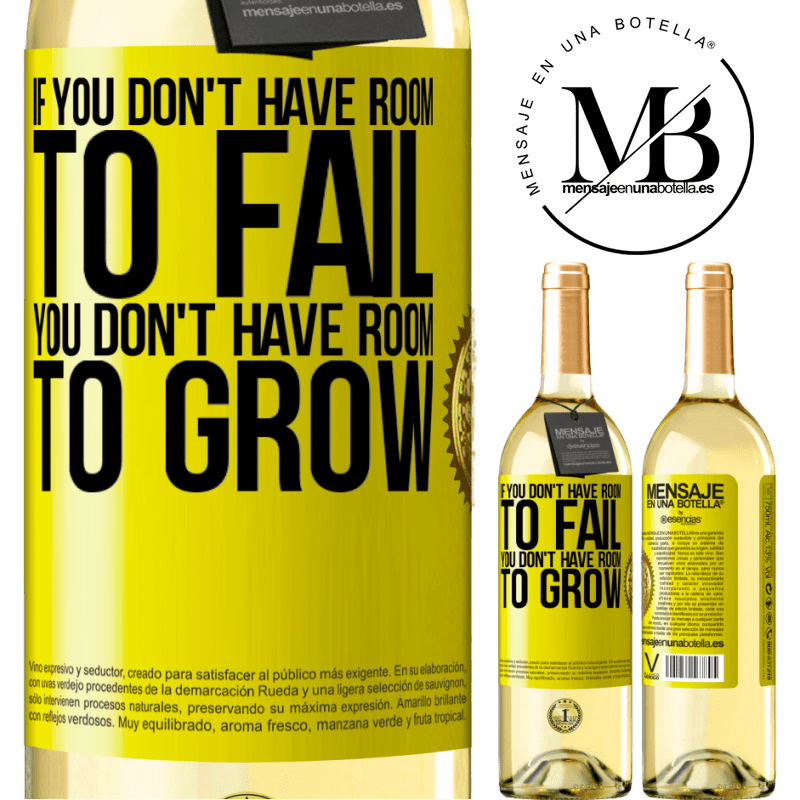 24,95 € Free Shipping | White Wine WHITE Edition If you don't have room to fail, you don't have room to grow Yellow Label. Customizable label Young wine Harvest 2020 Verdejo