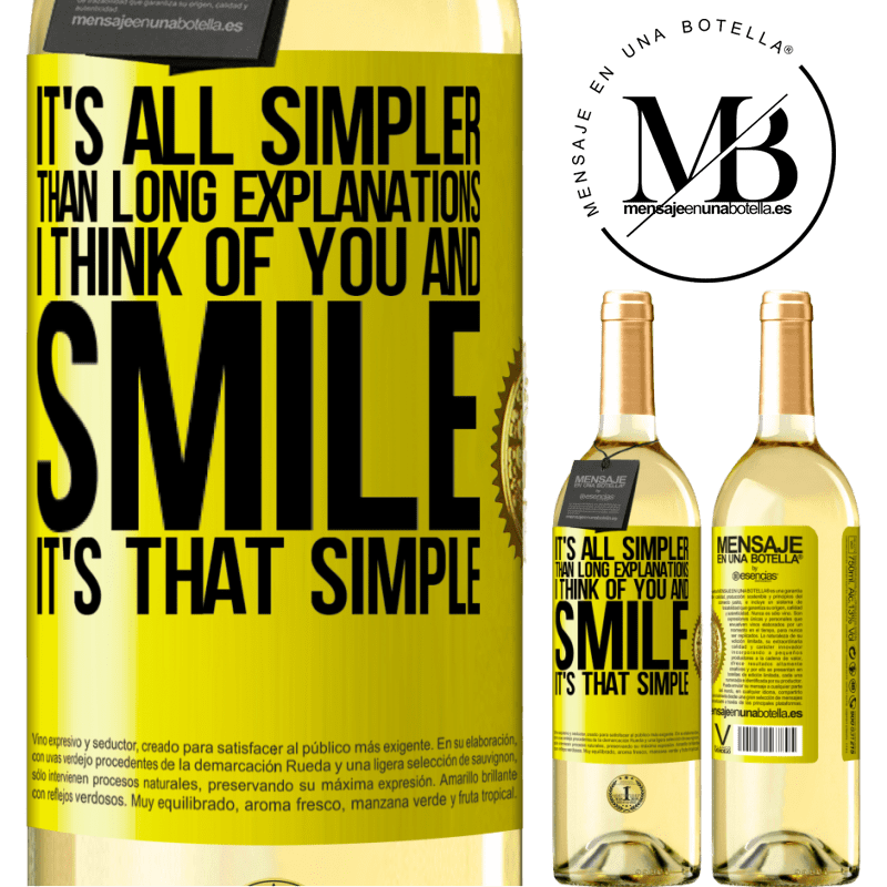 24,95 € Free Shipping | White Wine WHITE Edition It's all simpler than long explanations. I think of you and smile. It's that simple Yellow Label. Customizable label Young wine Harvest 2020 Verdejo