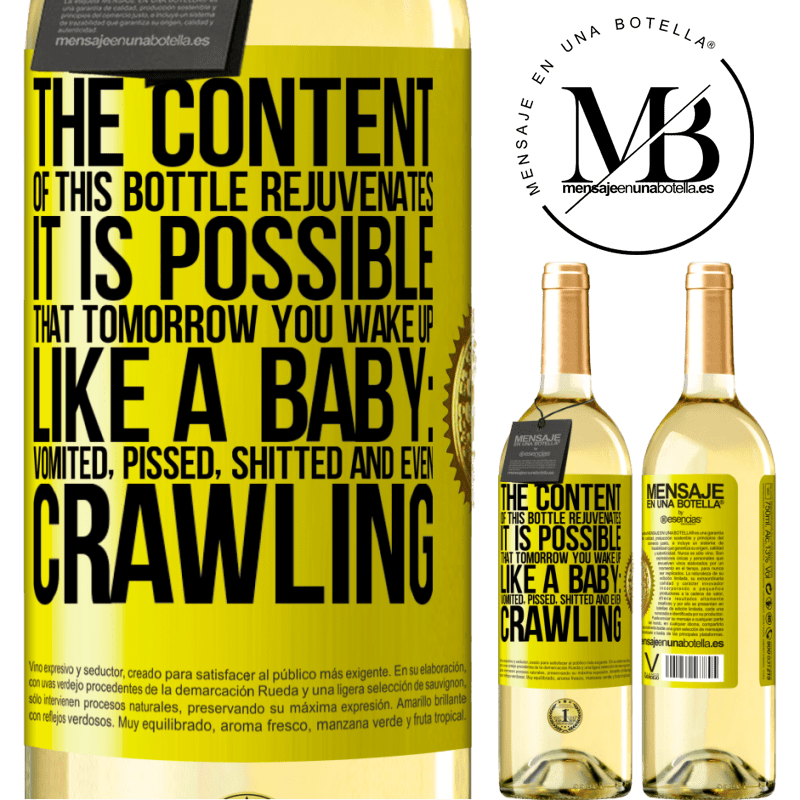 24,95 € Free Shipping | White Wine WHITE Edition The content of this bottle rejuvenates. It is possible that tomorrow you wake up like a baby: vomited, pissed, shitted and Yellow Label. Customizable label Young wine Harvest 2020 Verdejo