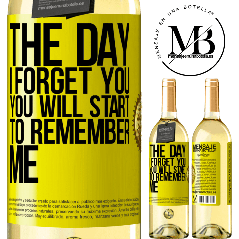 24,95 € Free Shipping | White Wine WHITE Edition The day I forget you, you will start to remember me Yellow Label. Customizable label Young wine Harvest 2020 Verdejo