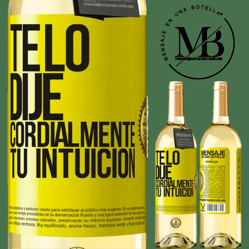24,95 € Envío gratis   Vino Blanco Edición WHITE Te lo dije. Cordialmente, tu intuición Etiqueta Amarilla. Etiqueta personalizable Vino joven Cosecha 2020 Verdejo