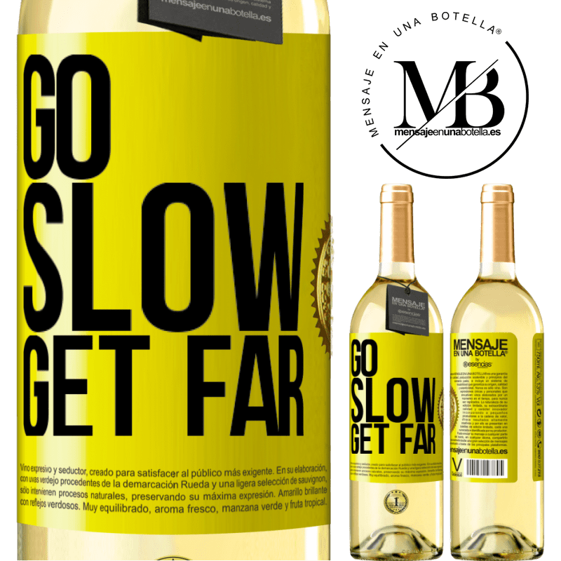 24,95 € Free Shipping   White Wine WHITE Edition Go slow. Get far Yellow Label. Customizable label Young wine Harvest 2020 Verdejo