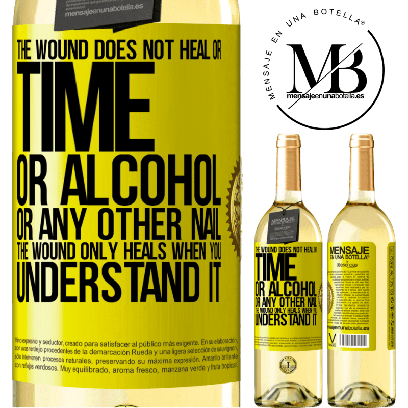 24,95 € Free Shipping   White Wine WHITE Edition The wound does not heal or time, or alcohol, or any other nail. The wound only heals when you understand it Yellow Label. Customizable label Young wine Harvest 2020 Verdejo