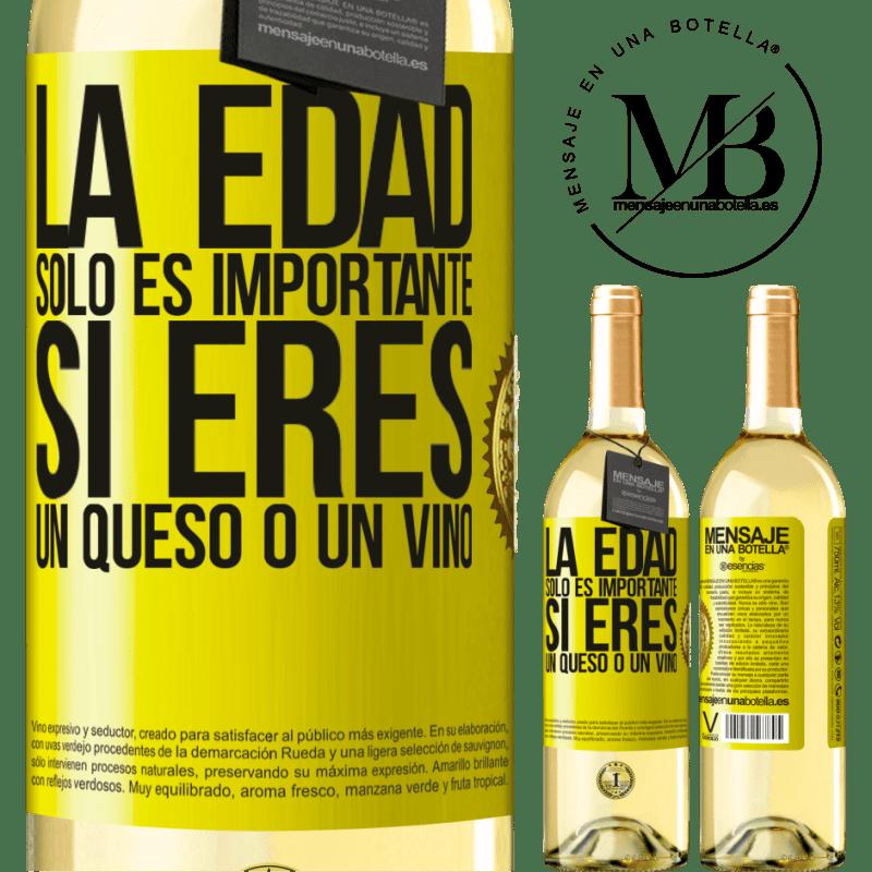 24,95 € Envío gratis | Vino Blanco Edición WHITE La edad solo es importante si eres un queso o un vino Etiqueta Amarilla. Etiqueta personalizable Vino joven Cosecha 2020 Verdejo