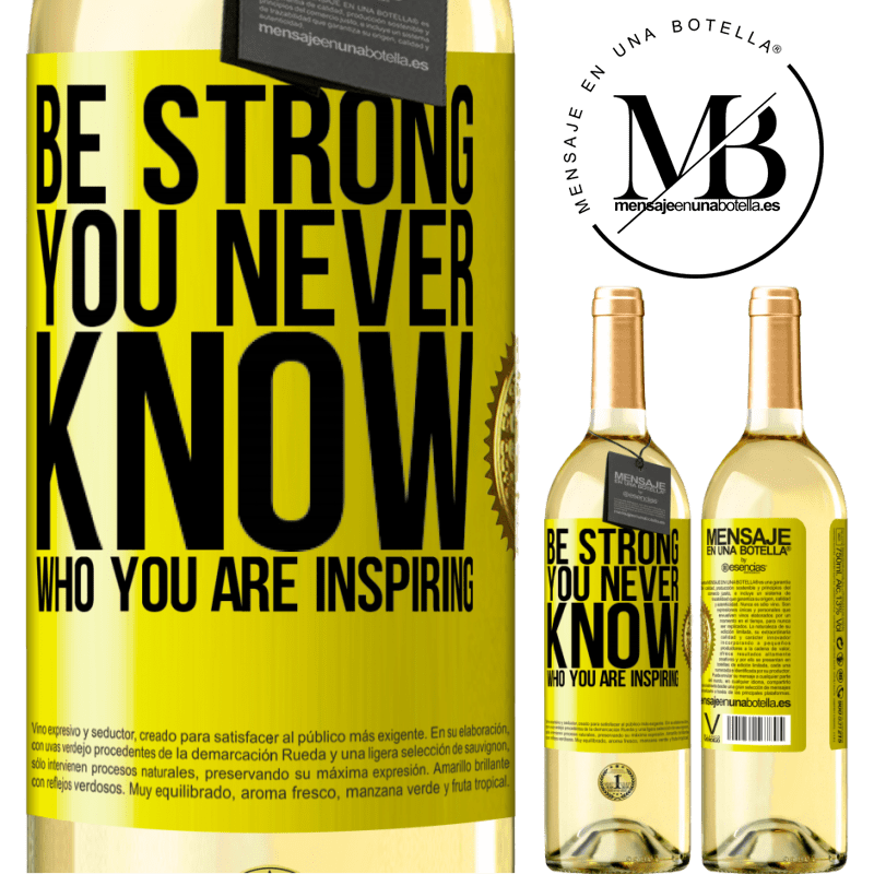 24,95 € Free Shipping | White Wine WHITE Edition Be strong. You never know who you are inspiring Yellow Label. Customizable label Young wine Harvest 2020 Verdejo