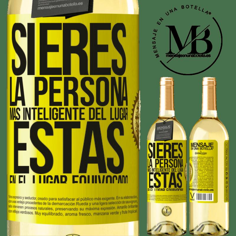 24,95 € Envoi gratuit | Vin blanc Édition WHITE Si vous êtes la personne la plus intelligente de l'endroit, vous êtes au mauvais endroit Étiquette Jaune. Étiquette personnalisable Vin jeune Récolte 2020 Verdejo