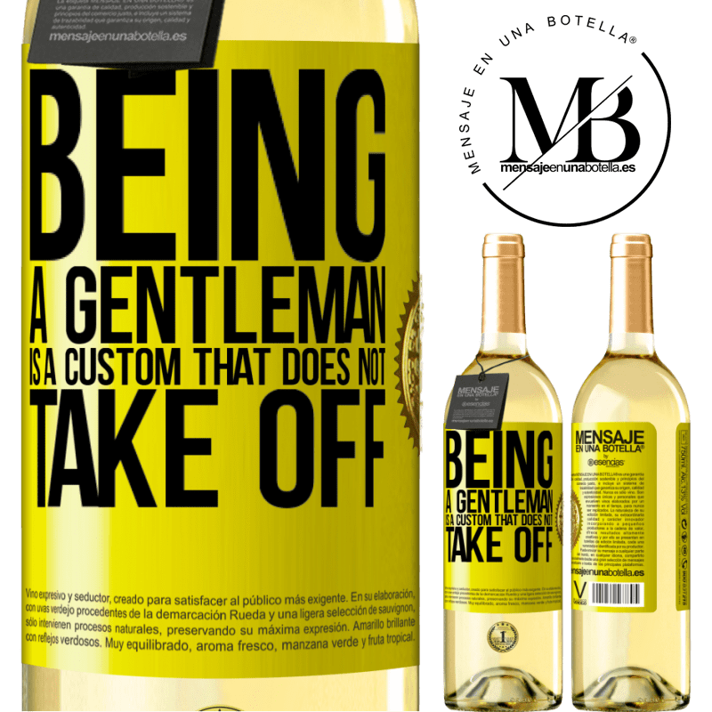 24,95 € Free Shipping | White Wine WHITE Edition Being a gentleman is a custom that does not take off Yellow Label. Customizable label Young wine Harvest 2020 Verdejo