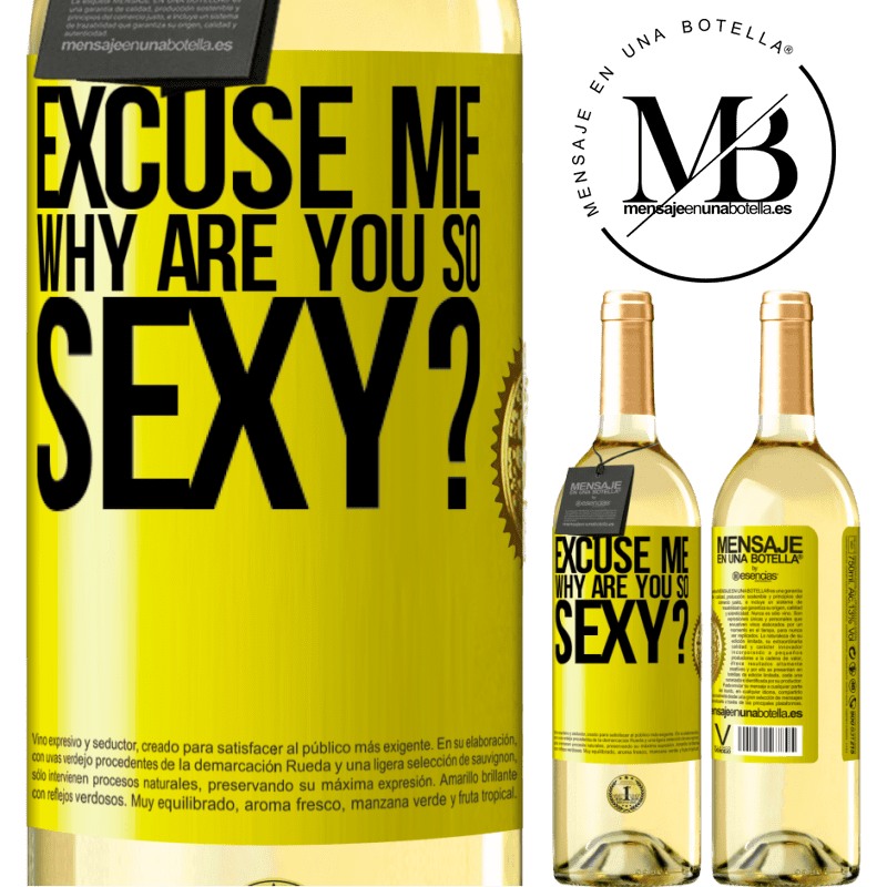 24,95 € Free Shipping | White Wine WHITE Edition Excuse me, why are you so sexy? Yellow Label. Customizable label Young wine Harvest 2020 Verdejo