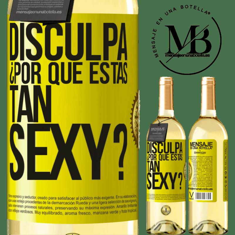 24,95 € Envío gratis | Vino Blanco Edición WHITE Disculpa, ¿por qué estás tan sexy? Etiqueta Amarilla. Etiqueta personalizable Vino joven Cosecha 2020 Verdejo