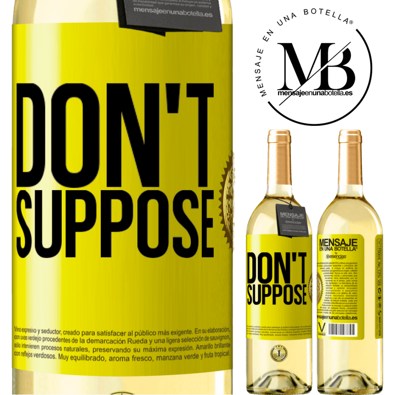 24,95 € Free Shipping | White Wine WHITE Edition Don't suppose Yellow Label. Customizable label Young wine Harvest 2020 Verdejo