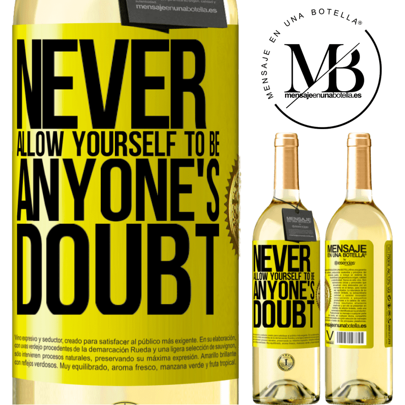 24,95 € Free Shipping | White Wine WHITE Edition Never allow yourself to be anyone's doubt Yellow Label. Customizable label Young wine Harvest 2020 Verdejo