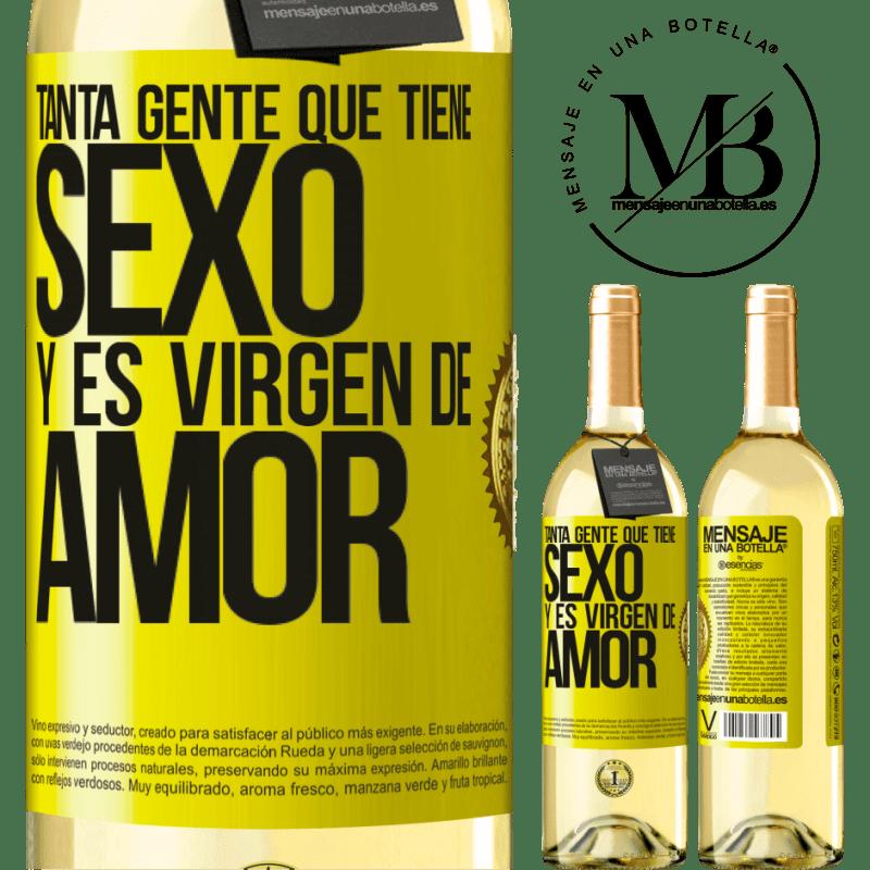 24,95 € Envío gratis | Vino Blanco Edición WHITE Tanta gente que tiene sexo y es virgen de amor Etiqueta Amarilla. Etiqueta personalizable Vino joven Cosecha 2020 Verdejo