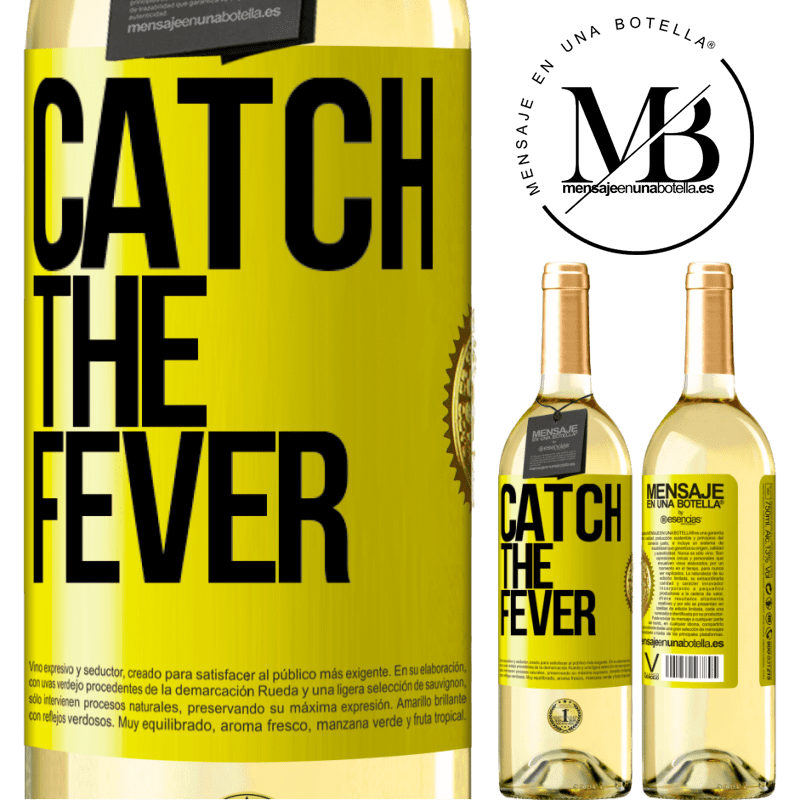 24,95 € Free Shipping | White Wine WHITE Edition Catch the fever Yellow Label. Customizable label Young wine Harvest 2020 Verdejo