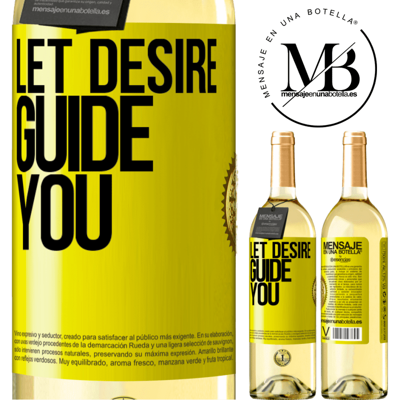 24,95 € Free Shipping | White Wine WHITE Edition Let desire guide you Yellow Label. Customizable label Young wine Harvest 2020 Verdejo