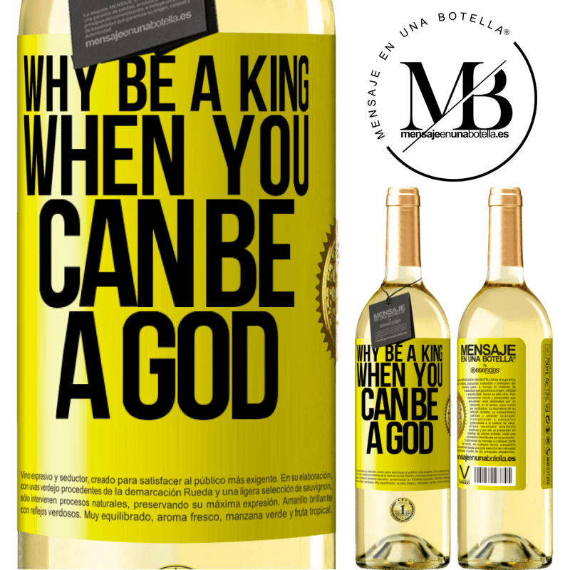 24,95 € Free Shipping | White Wine WHITE Edition Why be a king when you can be a God Yellow Label. Customizable label Young wine Harvest 2020 Verdejo