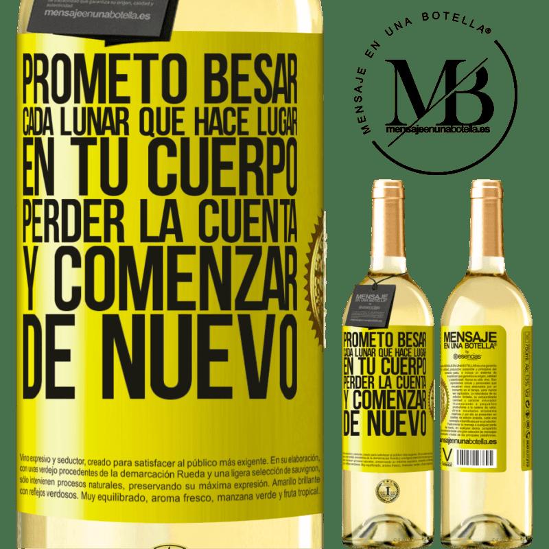 24,95 € Envoi gratuit | Vin blanc Édition WHITE Je promets d'embrasser chaque taupe qui a lieu dans votre corps, de perdre le compte et de recommencer Étiquette Jaune. Étiquette personnalisable Vin jeune Récolte 2020 Verdejo