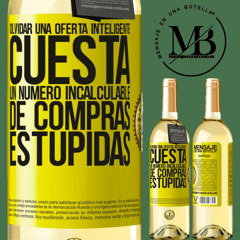 24,95 € Envío gratis | Vino Blanco Edición WHITE Olvidar una oferta inteligente cuesta un número incalculable de compras estúpidas Etiqueta Amarilla. Etiqueta personalizable Vino joven Cosecha 2020 Verdejo
