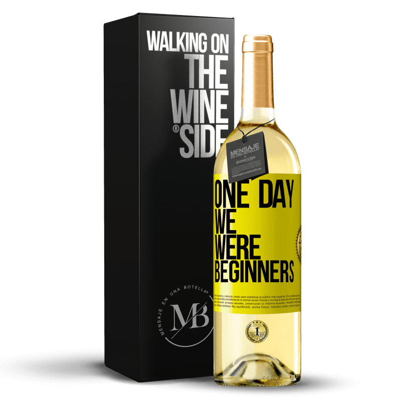 24,95 € Free Shipping | White Wine WHITE Edition One day we were beginners Yellow Label. Customizable label Young wine Harvest 2020 Verdejo