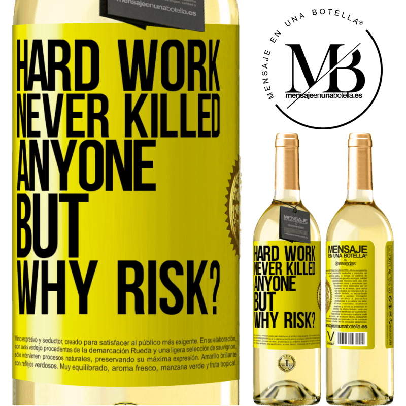 24,95 € Free Shipping | White Wine WHITE Edition Hard work never killed anyone, but why risk? Yellow Label. Customizable label Young wine Harvest 2020 Verdejo
