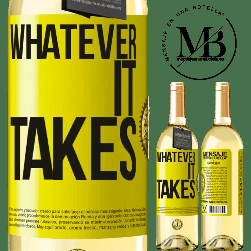 24,95 € Envío gratis   Vino Blanco Edición WHITE Whatever it takes Etiqueta Amarilla. Etiqueta personalizable Vino joven Cosecha 2020 Verdejo
