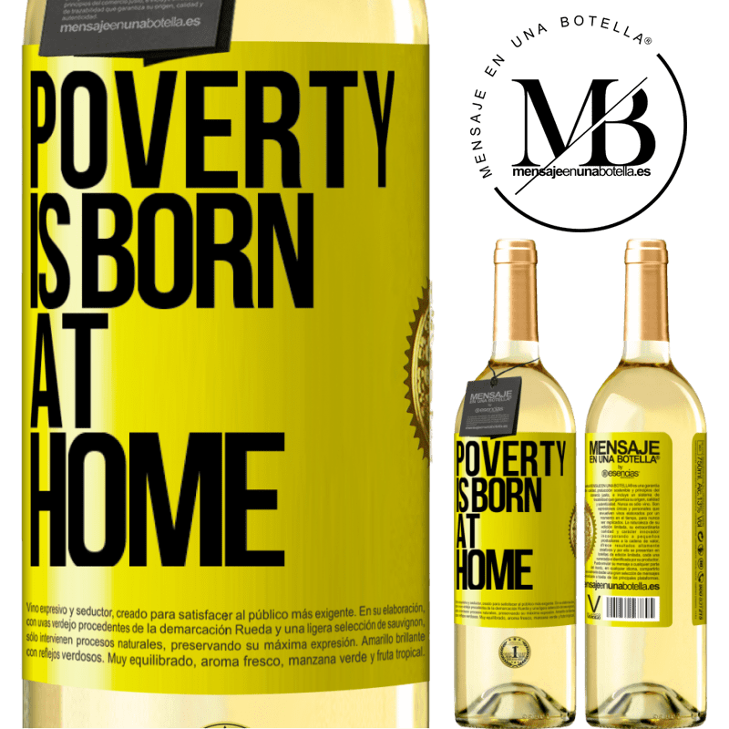 24,95 € Free Shipping | White Wine WHITE Edition Poverty is born at home Yellow Label. Customizable label Young wine Harvest 2020 Verdejo