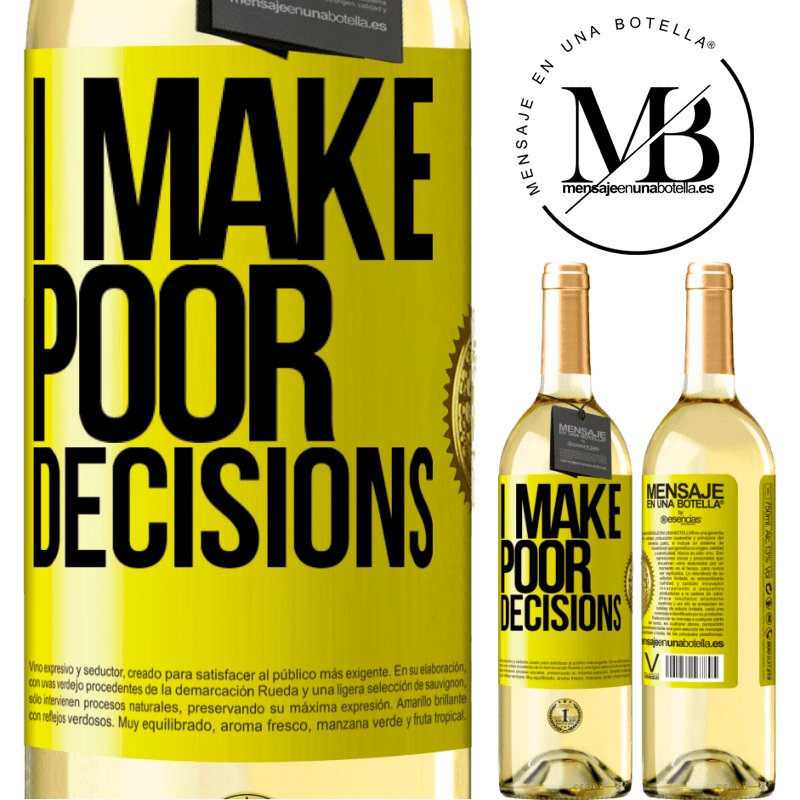 24,95 € Free Shipping   White Wine WHITE Edition I make poor decisions Yellow Label. Customizable label Young wine Harvest 2020 Verdejo