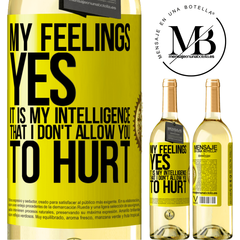 24,95 € Free Shipping   White Wine WHITE Edition My feelings, yes. It is my intelligence that I don't allow you to hurt Yellow Label. Customizable label Young wine Harvest 2020 Verdejo
