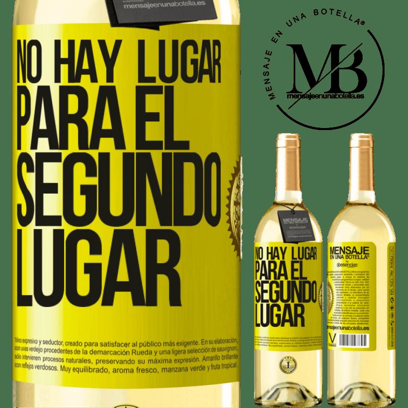 24,95 € Envoi gratuit   Vin blanc Édition WHITE Il n'y a pas de place pour la deuxième place Étiquette Jaune. Étiquette personnalisable Vin jeune Récolte 2020 Verdejo