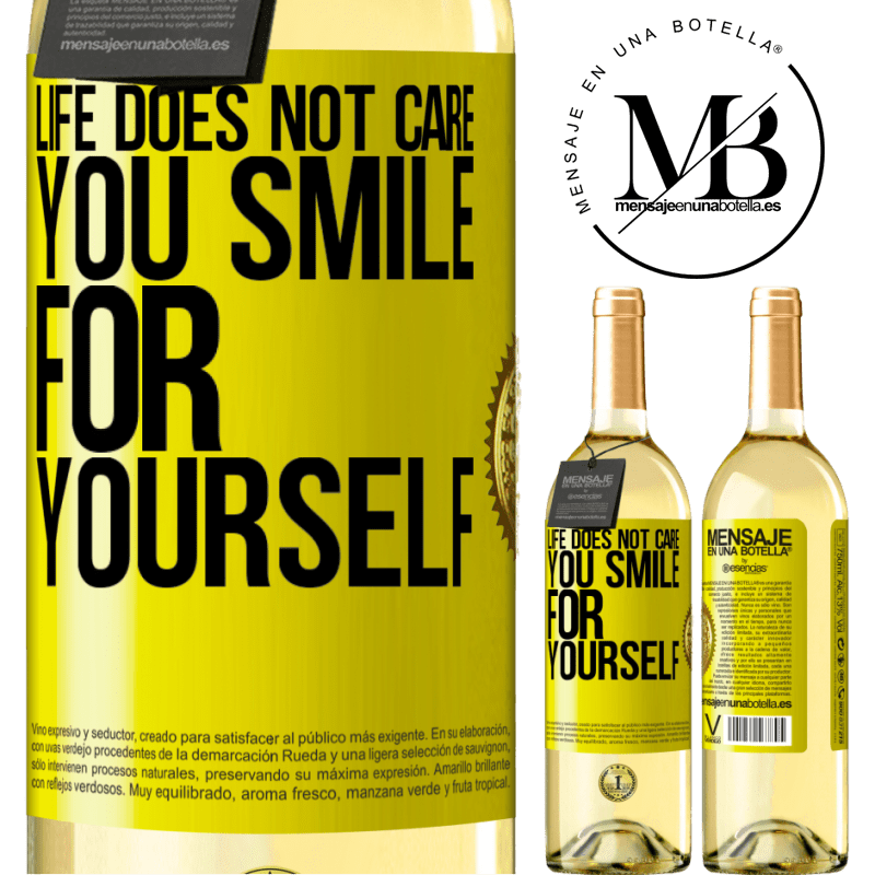 24,95 € Free Shipping | White Wine WHITE Edition Life does not care, you smile for yourself Yellow Label. Customizable label Young wine Harvest 2020 Verdejo