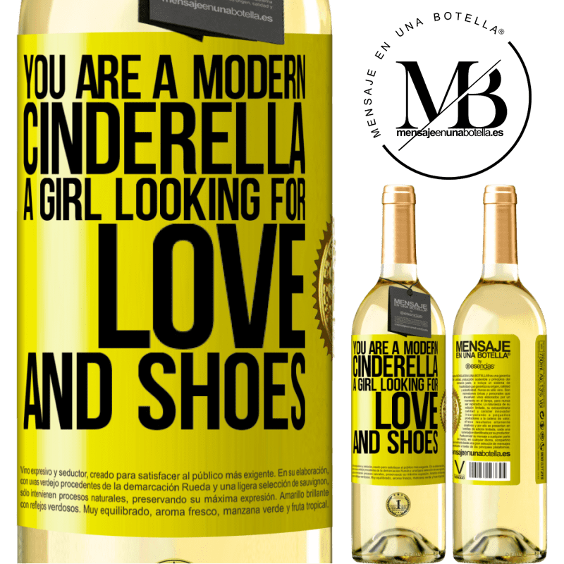 24,95 € Free Shipping | White Wine WHITE Edition You are a modern cinderella, a girl looking for love and shoes Yellow Label. Customizable label Young wine Harvest 2020 Verdejo