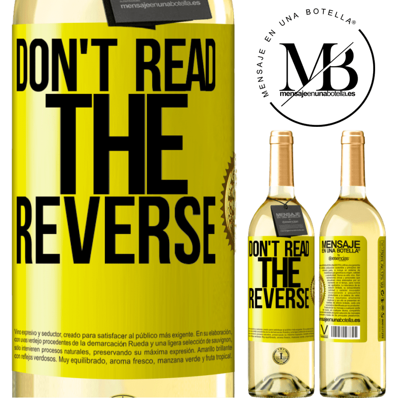 24,95 € Free Shipping | White Wine WHITE Edition Don't read the reverse Yellow Label. Customizable label Young wine Harvest 2020 Verdejo