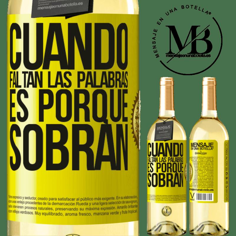 24,95 € Envoi gratuit   Vin blanc Édition WHITE Quand les mots manquent, c'est parce qu'ils restent Étiquette Jaune. Étiquette personnalisable Vin jeune Récolte 2020 Verdejo