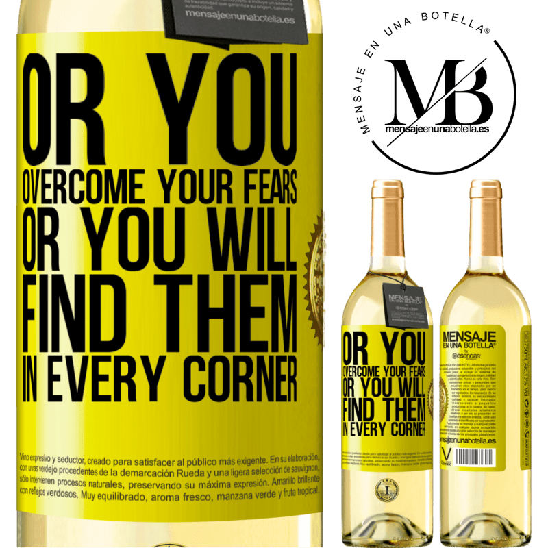 24,95 € Free Shipping | White Wine WHITE Edition Or you overcome your fears, or you will find them in every corner Yellow Label. Customizable label Young wine Harvest 2020 Verdejo