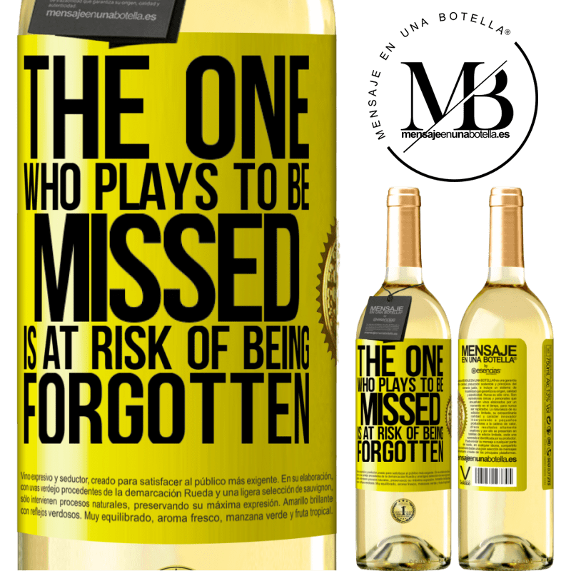24,95 € Free Shipping   White Wine WHITE Edition The one who plays to be missed is at risk of being forgotten Yellow Label. Customizable label Young wine Harvest 2020 Verdejo