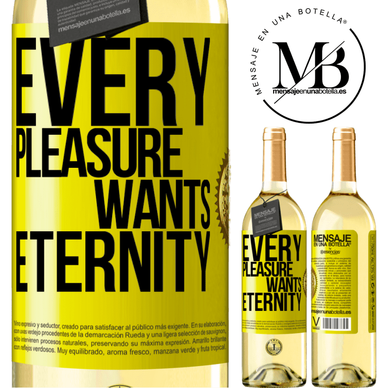 24,95 € Free Shipping | White Wine WHITE Edition Every pleasure wants eternity Yellow Label. Customizable label Young wine Harvest 2020 Verdejo