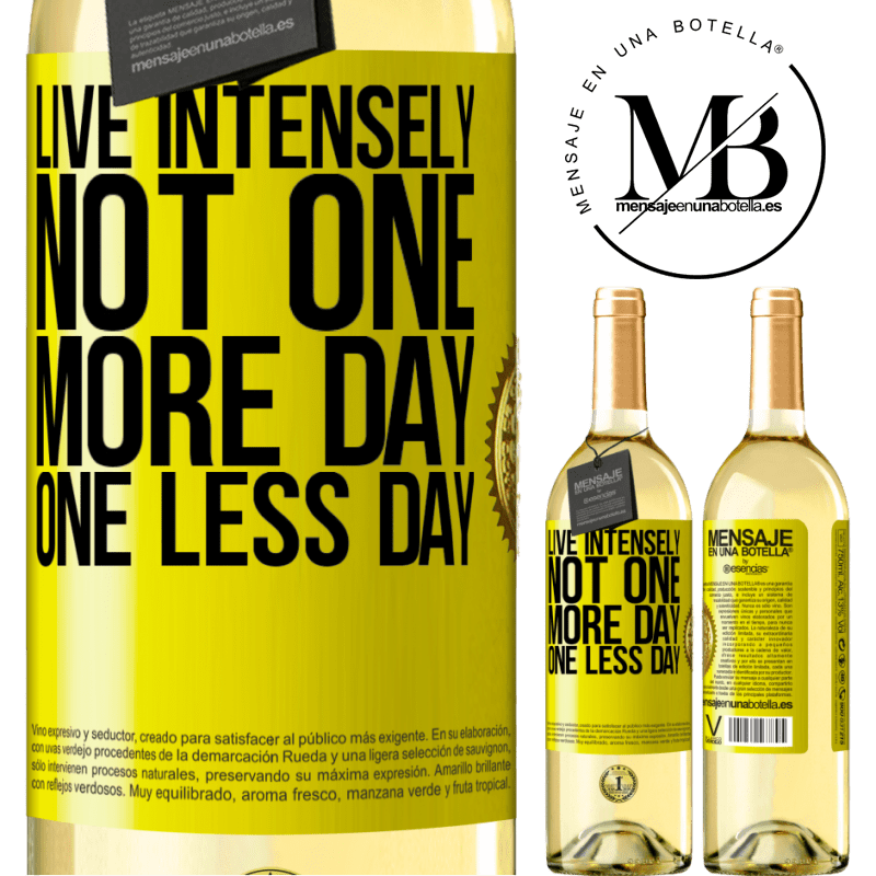 24,95 € Free Shipping | White Wine WHITE Edition Live intensely, not one more day, one less day Yellow Label. Customizable label Young wine Harvest 2020 Verdejo
