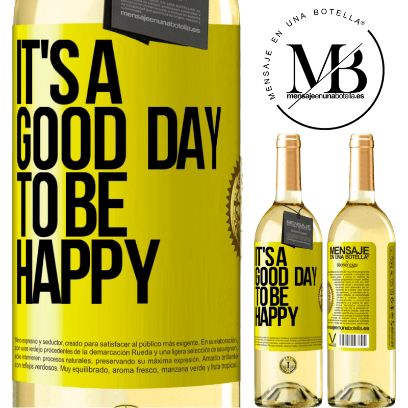 24,95 € Free Shipping | White Wine WHITE Edition It's a good day to be happy Yellow Label. Customizable label Young wine Harvest 2020 Verdejo